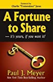 img - for A Fortune to Share: it's yours, if you want it! book / textbook / text book
