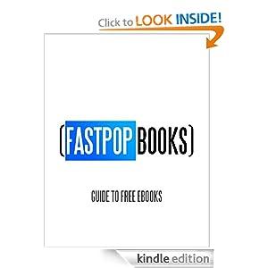 FastPop Books' Guide to Free eBooks (FastPop Books)