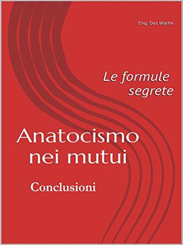 Anatocismo nei mutui le formule segrete Conclusioni PDF