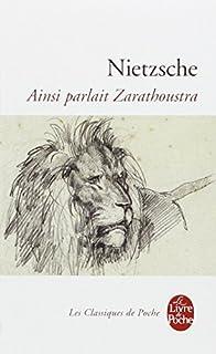 Ainsi parlait Zarathoustra, Nietzsche, Friedrich