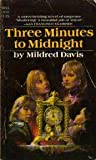 img - for Three Minutes to Midnight book / textbook / text book