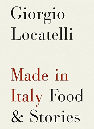 Made in Italy: Food and Stories PDF