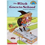 Witch Goes To School, The (level 3) (Hello Reader) ~ Norman Bridwell