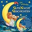 Die sch�nsten Gute-Nacht-Geschichten mit CD