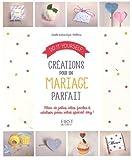 Do it yourself Cr�ations pour un mariage parfait