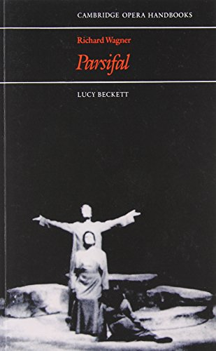 Richard Wagner: Parsifal Paperback (Cambridge Opera Handbooks)