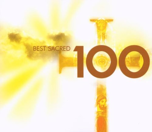 VA – 100 Best Sacred (6CD Box Set) (2007) [FLAC]