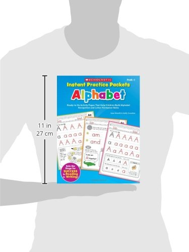 Instant Practice Packets: Alphabet, PreK-1: Ready-To-Go Activity Pages That Help Children Build Alphabet Recognition and Letter Formation Skills (Teaching Resources)