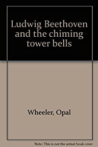 Ludwig Beethoven And The Chiming Tower Bells from Dutton