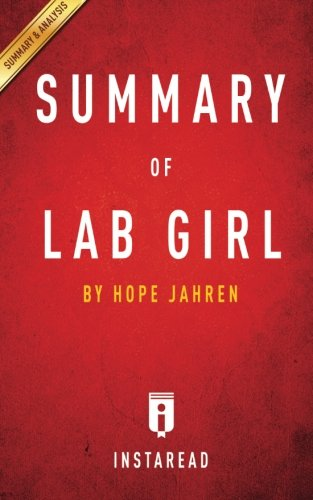download summary of lab girl by hope jahren includes