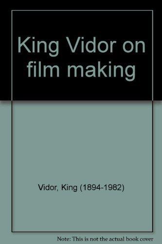 king-vidor-on-film-making