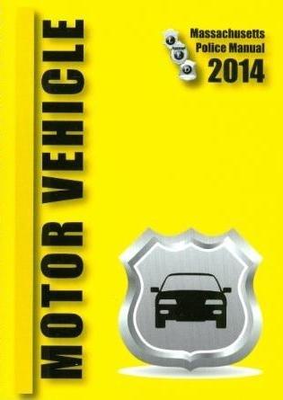 Motor Vehicle Massachusetts Police Manual 2014