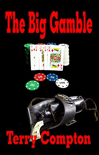 The Big Gamble (The Lucky Dawson series. Book 1)