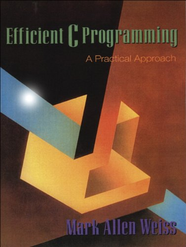 Efficient C Programming A Practical Approach