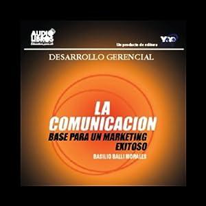 La Comunicacion [Communications] Audiobook