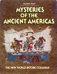 Mysteries Of The Ancient Americas, Reader's Digest editors
