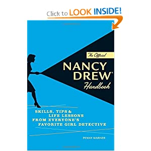 The Official Nancy Drew Handbook: Skills, Tips, and Life Lessons from Everyone's Favorite Girl Detective online