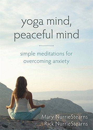 Yoga Mind, Peaceful Mind: Simple Meditations for ...