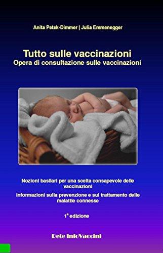 tutto-sulle-vaccinazioni-nozioni-basilari-per-una-scelta-consapevole-delle-vaccinazioni-informazioni