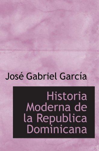 Historia Moderna de la Republica Dominicana
