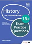 History for Common Entrance 13+ Exam Practice Questions (GP)