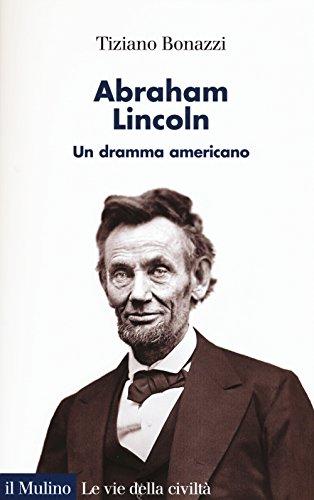 abraham-lincoln-un-dramma-americano
