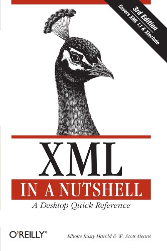 XML in a Nutshell, Third Edition 0596007647 pdf