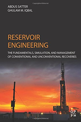 Reservoir Engineering: The Fundamentals, Simulation, and Management of Conventional and Unconventional Recoveries PDF