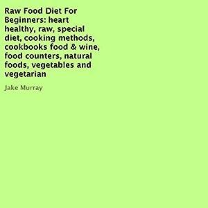 Raw Food Diet for Beginners Audiobook