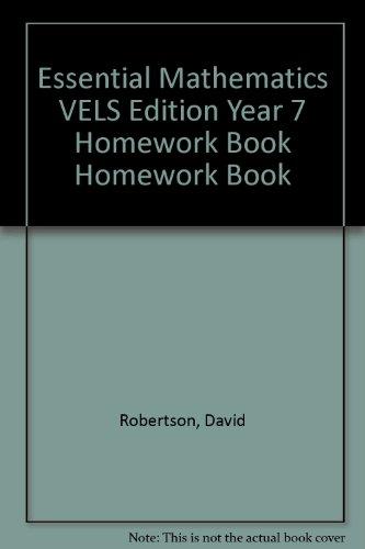 Essential Mathematics VELS Edition Year 7 Homework Book Homework Book