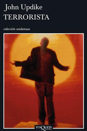 Terrorista/ Terrorist (Coleccion Andanzas) (Spanish Edition)