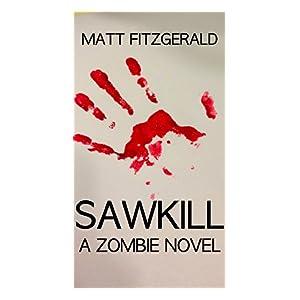 Sawkill : A Zombie Novel
