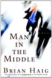 Man In The Middle Brian Haig
