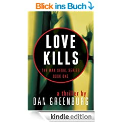 Love Kills (The Max Segal Series, Book One)