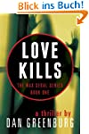 Love Kills (The Max Segal Series, Boo...