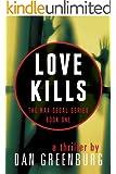 Love Kills (The Max Segal Series Book 1) (English Edition)
