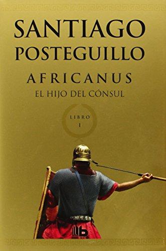 Africanus, El Hijo Del Cónsul descarga pdf epub mobi fb2