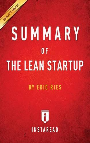 Summary-of-the-Lean-Startup-By-Eric-Ries-Includes-Analysis