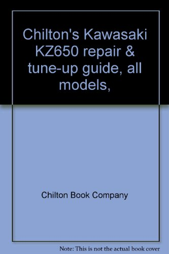 Chilton's Kawasaki KZ650 repair & tune-up guide, all models, 1976-78