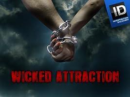 Wicked Attraction Season 3