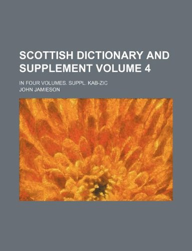 scottish-dictionary-and-supplement-volume-4-in-four-volumes-suppl-kab-zic