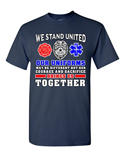 We Stand United Our Uniforms Brings Us Together Proud DT Adult T-Shirt Tee (X Large, Navy Blue) (Sexy Firewomen)