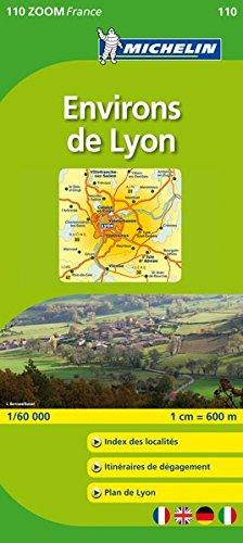 Michelin ZOOM Lyon Environs de Lyon Map 110 (Maps/Zoom (Michelin)) (French Edition)