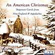 An American Christmas (Fullington, Tudor Choir) by Loft