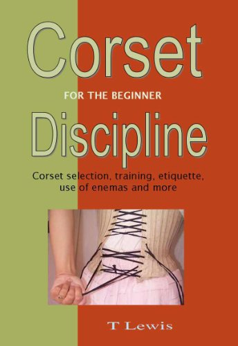 Corset Discipline for the Beginner