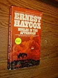 Bugles in the Afternoon (0451053885) by Haycox, Ernest
