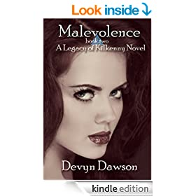 Malevolence - A Legacy of Kilkenny Novel Book Two (The Legacy of Kilkenny Saga 2)