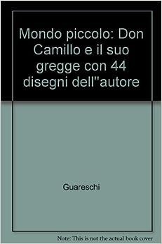 suo gregge con 44 disegni dell''autore: Guareschi: Amazon.com: Books