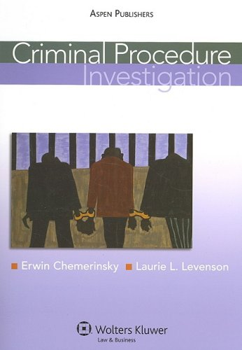 Criminal Procedure: Investigation
