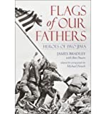 FLAGS OF OUR FATHERS: HEROES OF IWO JIMA by Bradley, James ( Author ) on May-13-2003[ Paperback ]
